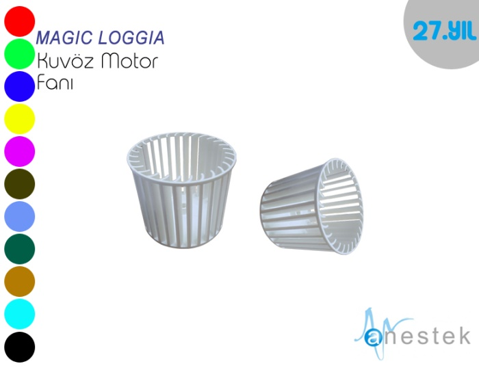 MAGIC LOGGIA KUVÖZ MOTOR FANI